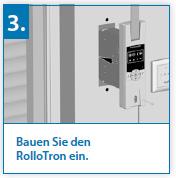 Montageschritt 3 RADEMACHER RolloTron